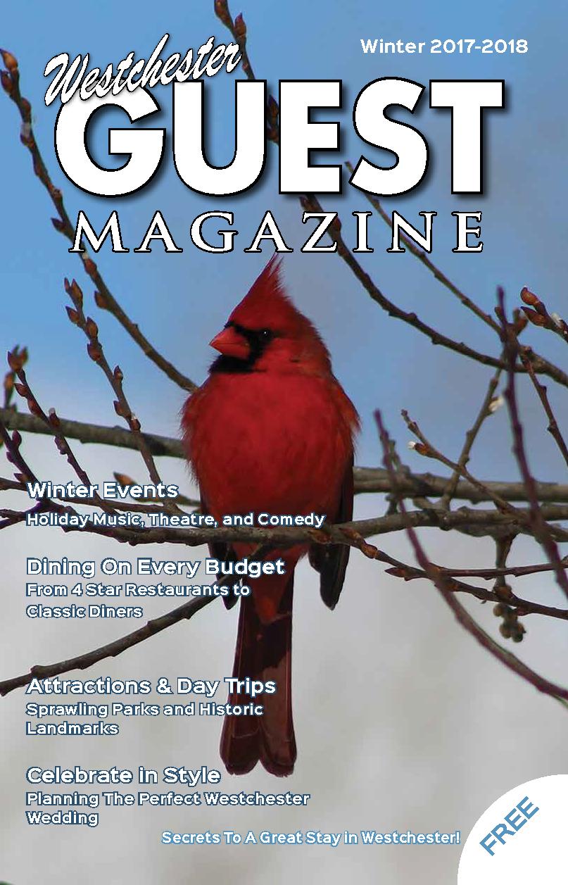 Winter 2017-2018 - Westchester Guest MagazineWestchester